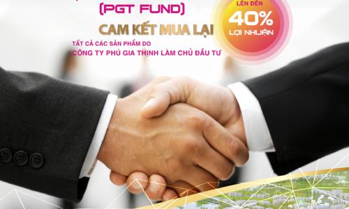 PGT Group cam kết mua lại tất cả các sản phẩm nhờ Quỹ Tái đầu tư PGT (PGT Fund)